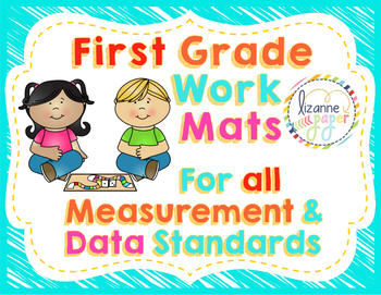 First Grade Work Mats for Measurement & Data
