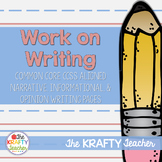 Writing for Kindergarten, First Grade, Work on Writing, 3 types of writing
