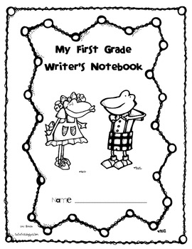 First Grade Writer's Notebook Cover