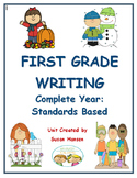First Grade Writing: Standards Based Year of Lessons