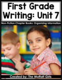 First Grade Writing Curriculum: Non-Fiction Chapter Books