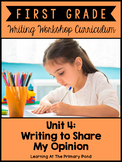 First Grade Opinion Writing Lessons {1st Grade Writing Workshop Unit 4}