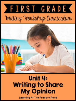First Grade Opinion Writing Lessons {1st Grade Writing Wor