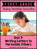 Persuasive Letter Writing Lessons for 1st Grade {1st Gr Writing Workshop Unit 7}