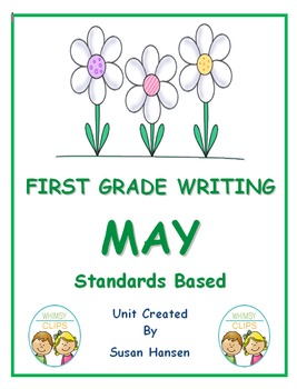 First Grade Writing: May