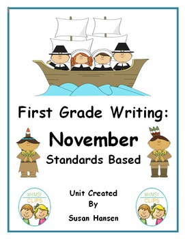First Grade Writing to the Standards: November