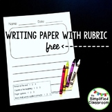 First Grade Writing Paper with a 1, 2, 3 Rubric {FREEBIE!}