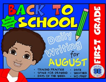 First Grade Writing Practice - No PREP (August)