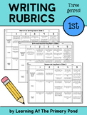First Grade Writing Rubrics - Narrative, Informational, and Opinion Genres