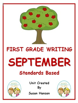 First Grade Writing: September