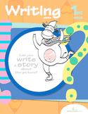 First Grade Writing Skills Workbook