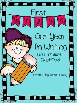 Our Year in Writing (1st Trimester)