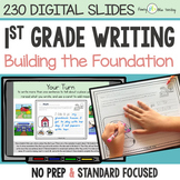 First Grade Writing Unit: Building the Foundation DIGITAL