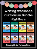 First Grade Writing Workshop Bundle