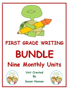 First Grade Writing Bundle:  Nine Monthly Units