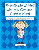 First Grade Writing with the Common Core in Mind