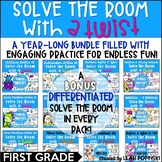 First Grade Year-Long Growing Bundle! Solve the Room With A Twist!