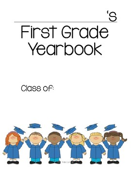 First Grade Yearbook