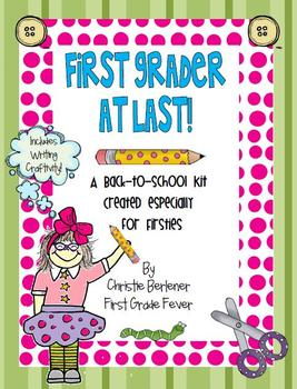 First Grader at Last! Back-to-School Unit