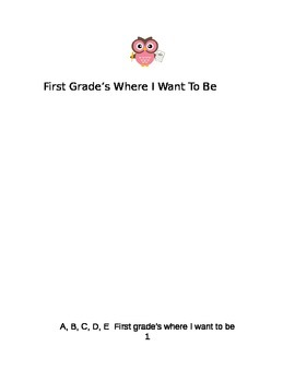 First Grade's Where I Want To Be - Mini Book (half pages)