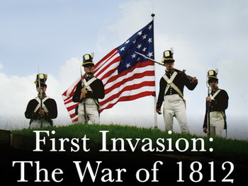 first invasion war of 1812 video guide by aaron mathews tpt. Black Bedroom Furniture Sets. Home Design Ideas