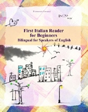 First Italian Reader for Beginners Bilingual for Speakers