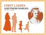 First Ladies And Their Families