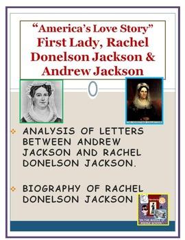 First Lady Rachel Donelson Jackson & Andrew Jackson DBQ
