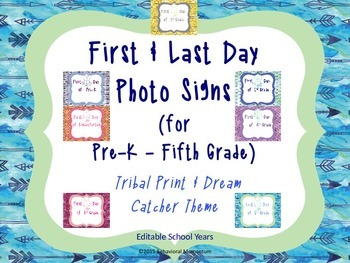 First & Last Day Photo Signs (PK-5th Editable)