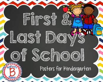 First & Last Day Posters for Kindergarten