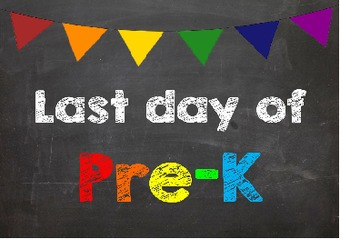 First & Last Day of School Bundle for Pre-K - SAVE with a Bundle!