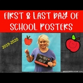 First & Last Day of School Posters
