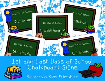 First & Last Day of School Signs - Chalkboard PK-5th (with Transitional K)