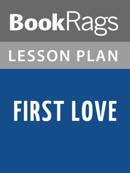 First Love Lesson Plans