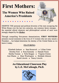 First Mothers:  The Women Who Raised America's Presidents (A History Play)