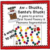 "First Sound Fluency & Phoneme Segmentation ""Aw - Shucks, Santa's Stuck!"""