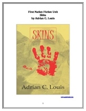 First Nation Literature Unit -- Skins, by Adrian C. Louis