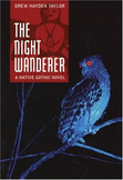 First Nation Literature Unit - The Night Wanderer