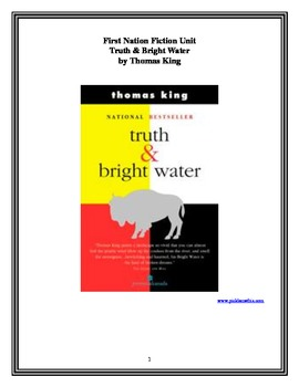 First Nation Literature Unit - Truth & Bright Water, by Thomas King