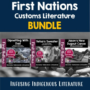 First Nations' and Native American Customs - Literature Mini-Bundle