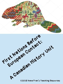 First Nations People Before European Contact - A Canadian History unit