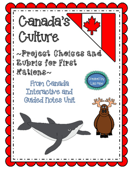 First Nations Project with Rubric from Canada's Culture Unit