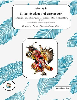 First Nations Social Studies and Dance Unit for Ontario Curriculum