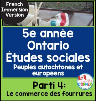 First Nations and Europeans in New France  Part 4 FRENCH VERSION- The Fur Trade