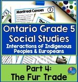 First Nations and Europeans in New France  Part 4 - The Fur Trade