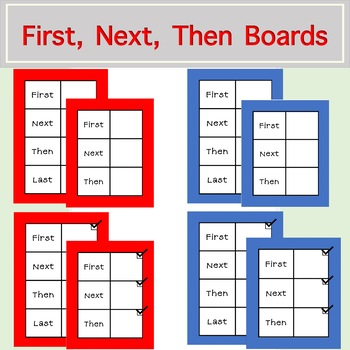 First, Next, Then, Last Boards