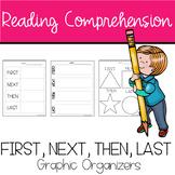 First, Next, Then, Last Graphic Organizer