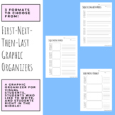 First-Next-Then-Last Graphic Organizers (Visual, Written, Hybrid)