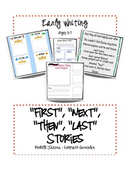 First, Next, Then, Last Writing Unit for Early Writers