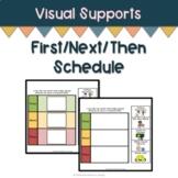 First Next Then Schedule